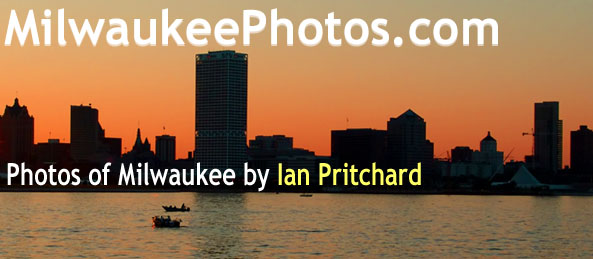 Milwaukee Photos by Ian Pritchard. From www.MilwaukeePhotos.com